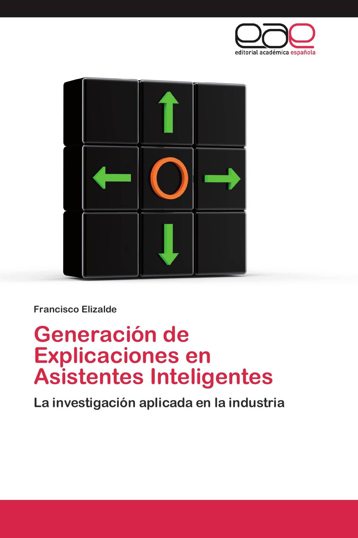 Generación de Explicaciones en Asistentes Inteligentes