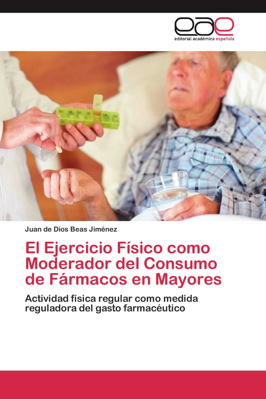 El Ejercicio Físico como Moderador del Consumo de Fármacos en Mayores