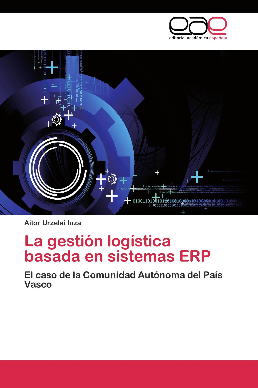La gestión logística basada en sistemas ERP
