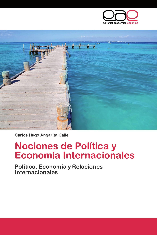 Nociones de Política y Economía Internacionales