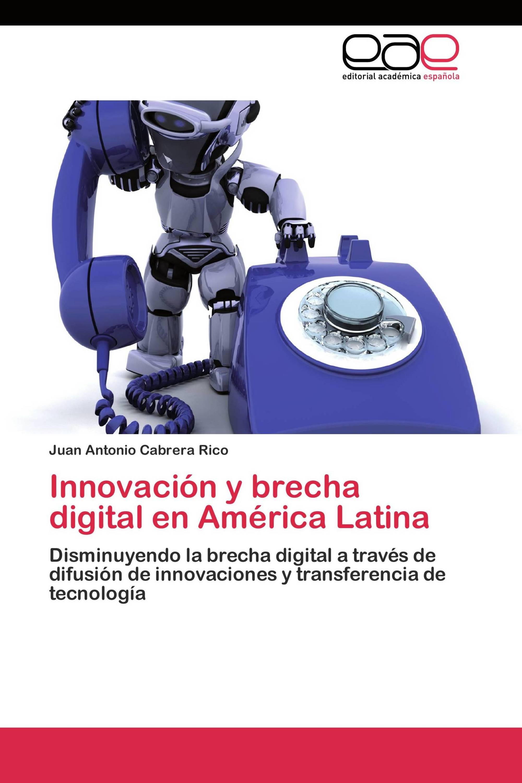 Innovación y brecha digital en América Latina