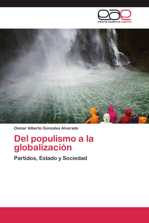 Del populismo a la globalización