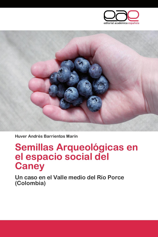 Semillas Arqueológicas en el espacio social del Caney