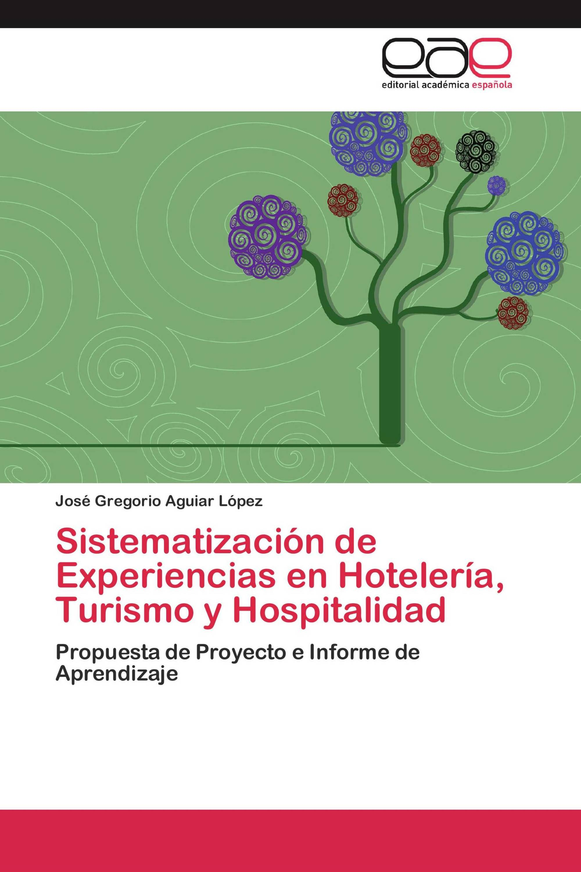 Sistematización  de Experiencias en Hotelería, Turismo y Hospitalidad