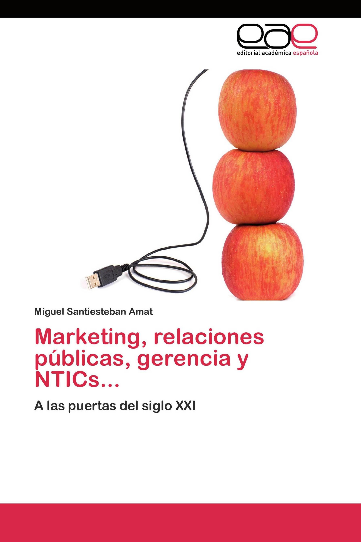 Marketing, relaciones públicas, gerencia y NTICs...