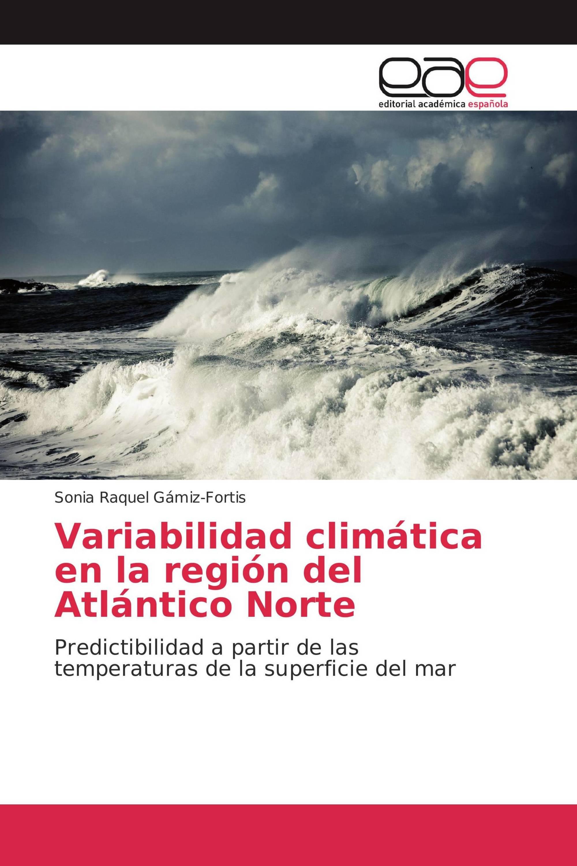 Variabilidad climática en la región del Atlántico Norte