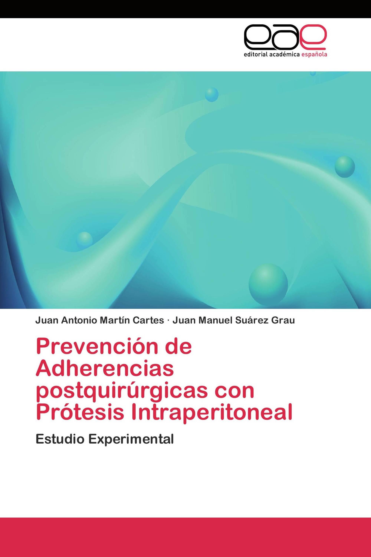 Prevención de Adherencias postquirúrgicas con Prótesis Intraperitoneal