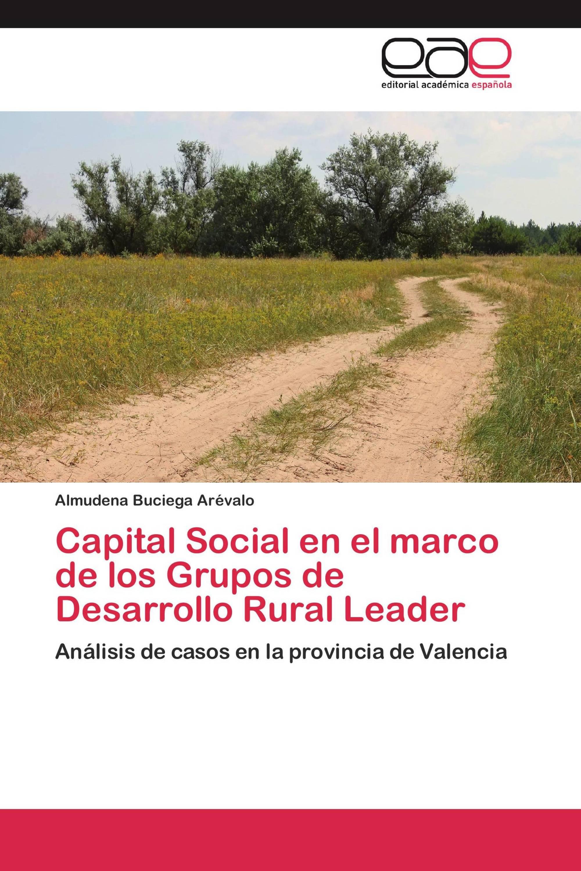 Capital Social en el marco de los Grupos de Desarrollo Rural Leader