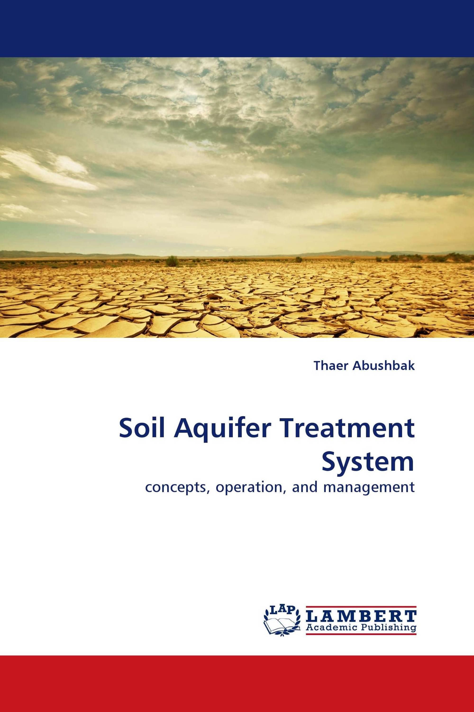 Soil aquifer treatment system 978 3 8443 8281 5 for Soil as a system
