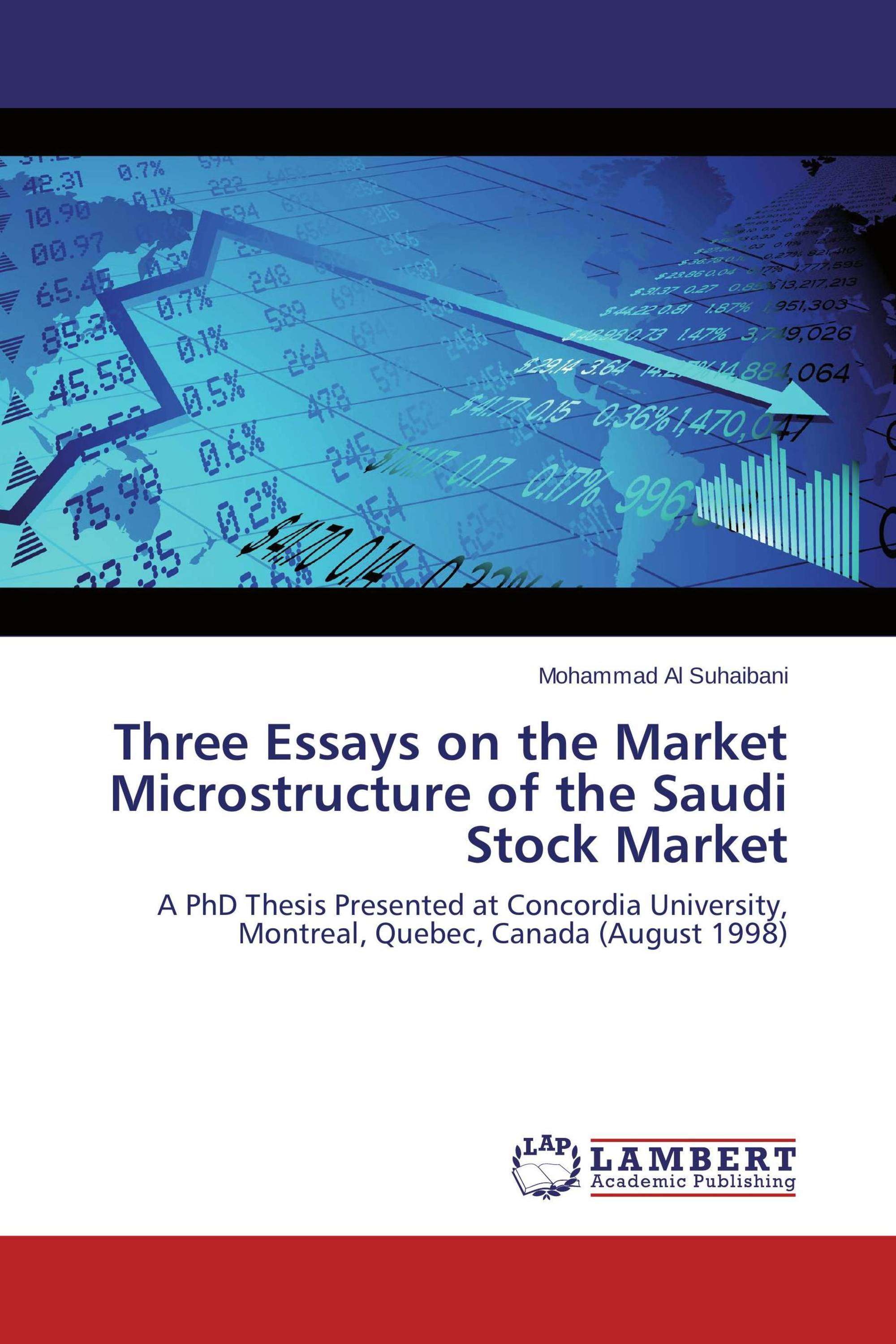 Three Essays On The Market Microstructure Of The Saudi Stock Market  Its Time To Publish Your Thesis