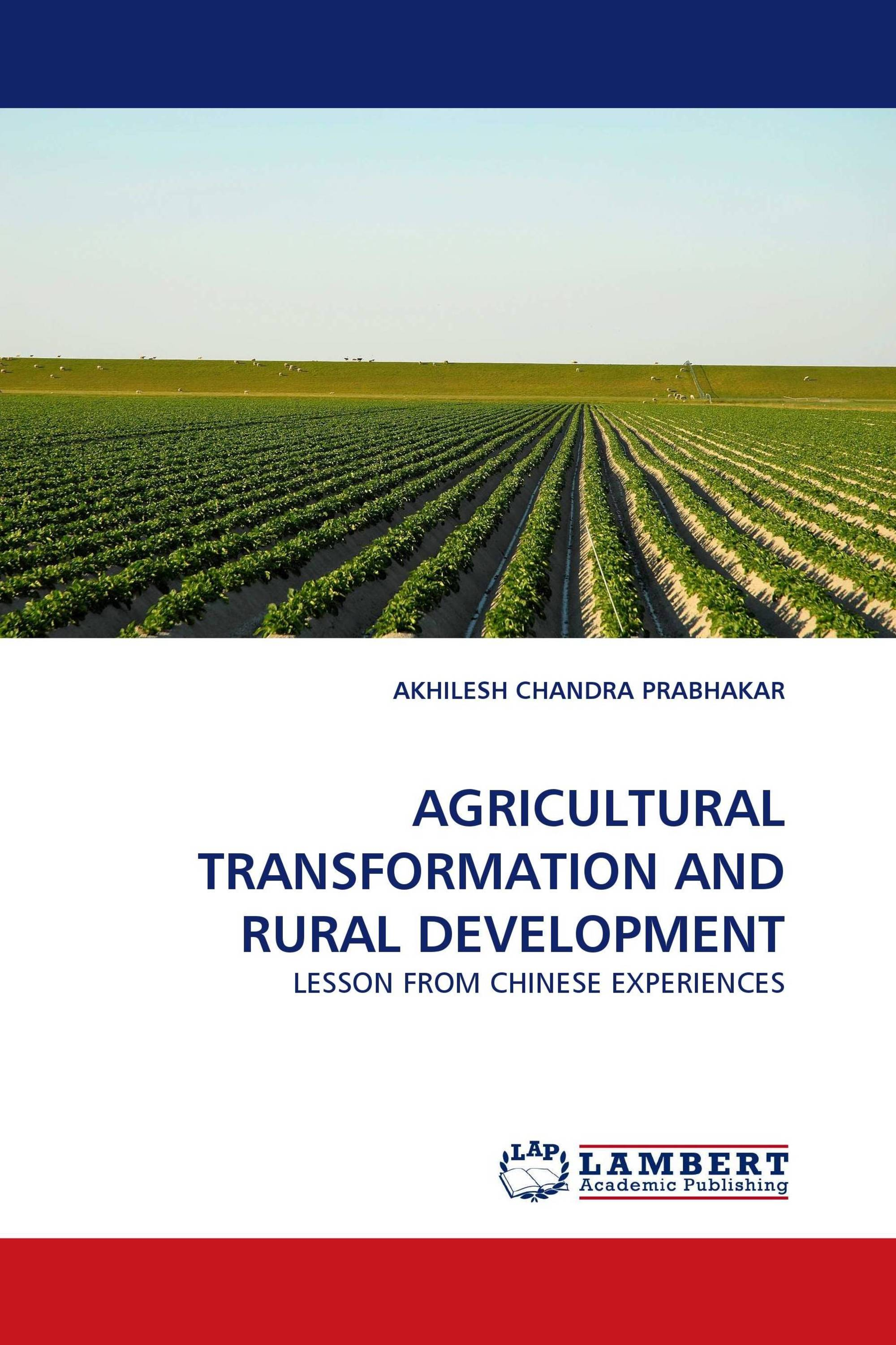 AGRICULTURAL TRANSFORMATION AND RURAL DEVELOPMENT / 978-3