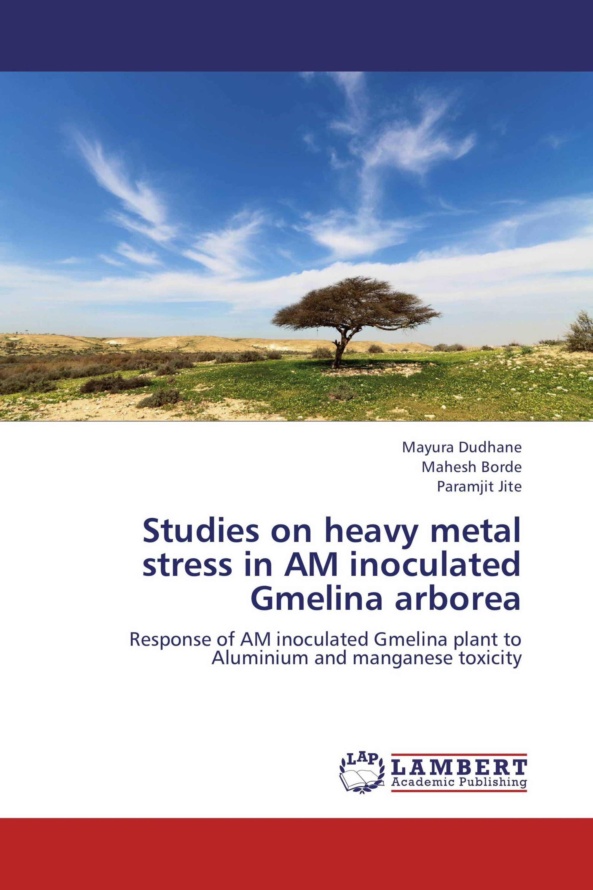 Studies on heavy metal stress in AM inoculated Gmelina arborea