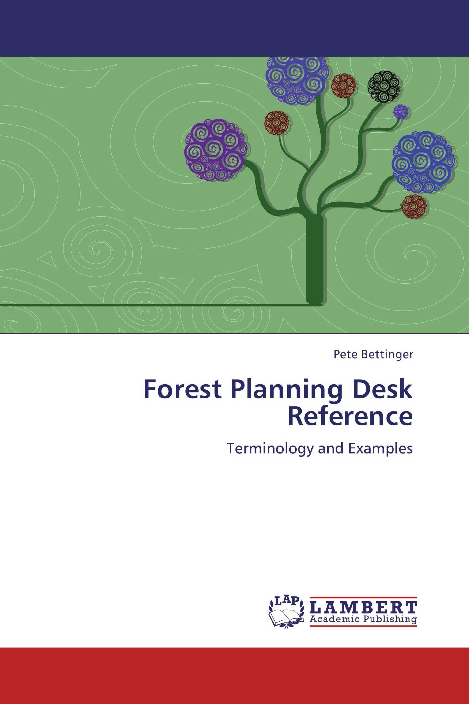Forest Planning Desk Reference