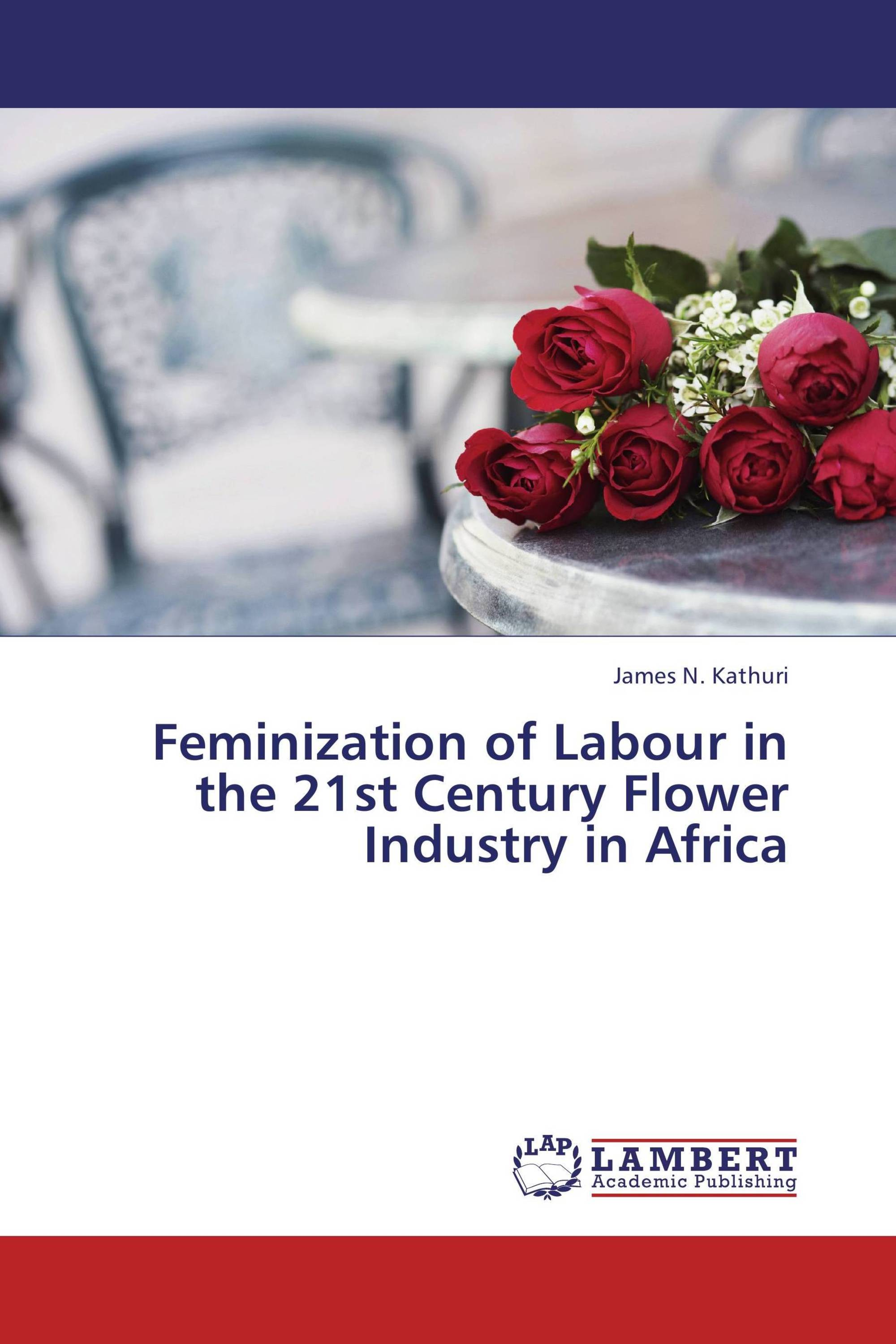 Feminization of Labour in the 21st Century Flower Industry in Africa