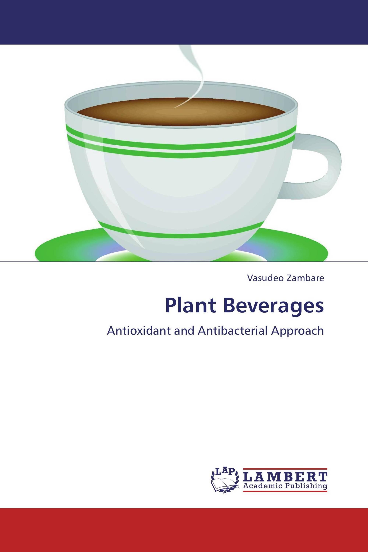 Plant Beverages