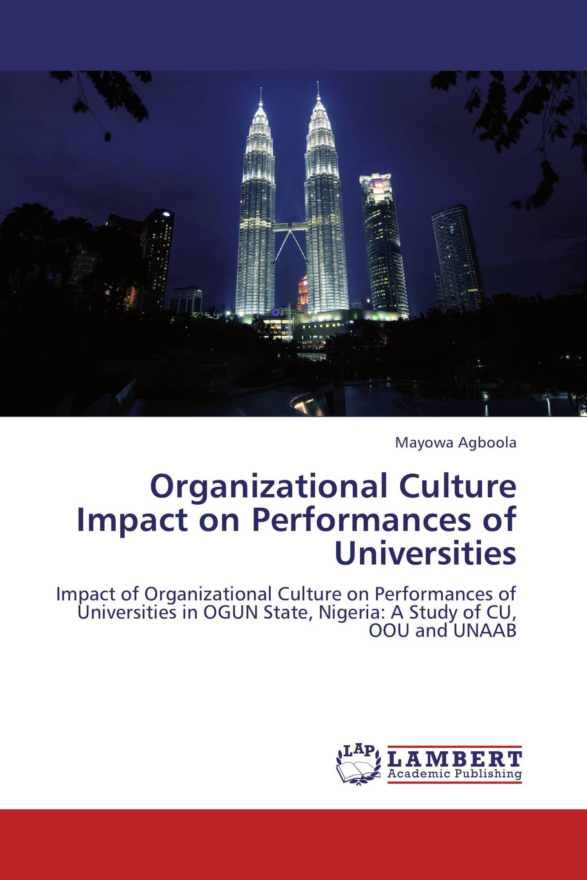 Organizational Culture Impact on Performances of Universities