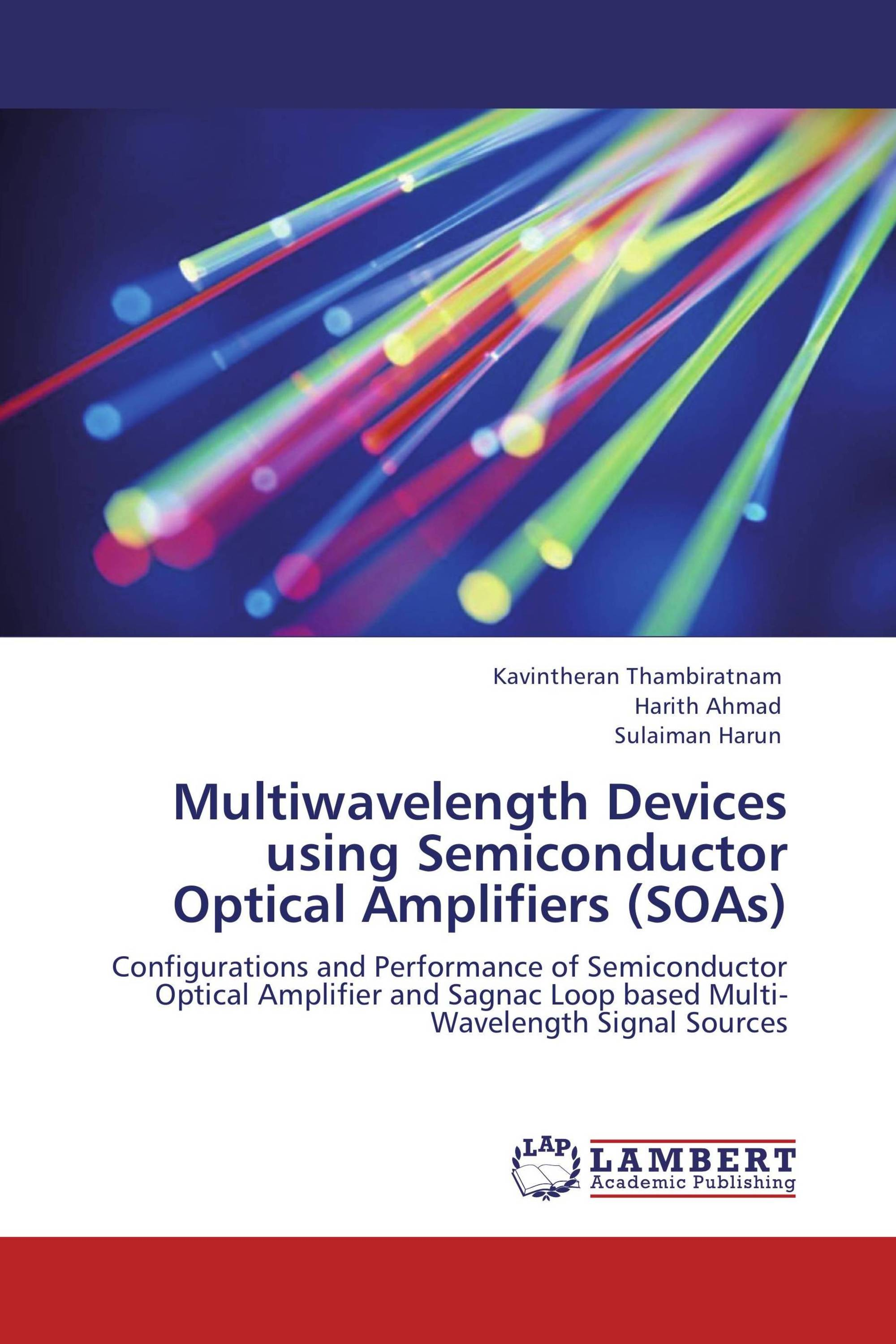 Multiwavelength Devices using Semiconductor Optical Amplifiers (SOAs)