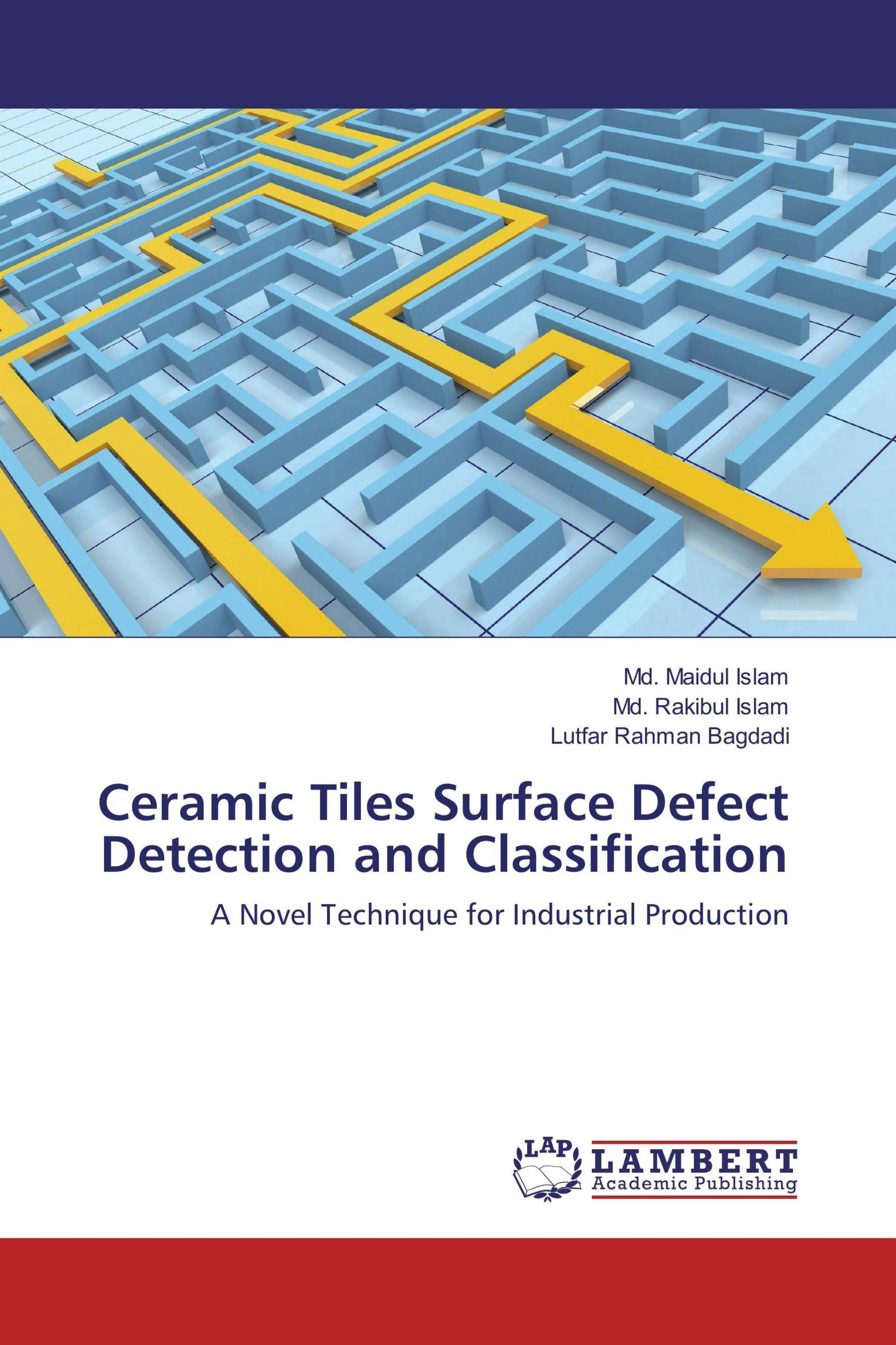 Ceramic Tiles Surface Defect Detection and Classification / 978-3 ...