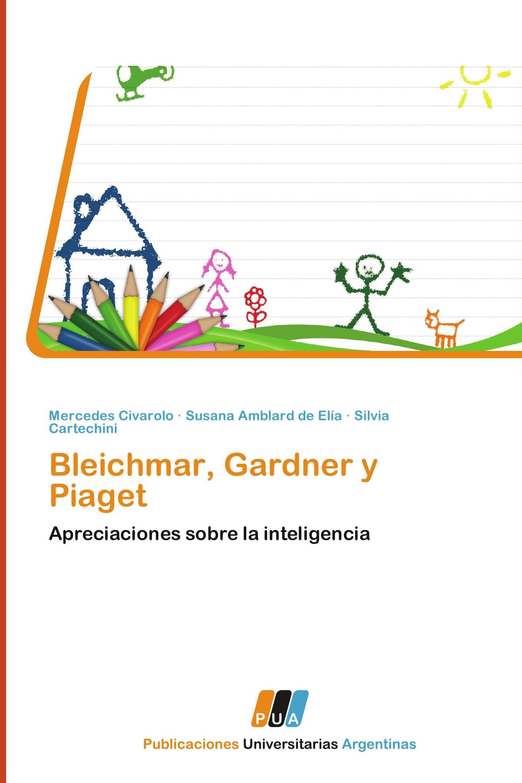 Bleichmar, Gardner y Piaget