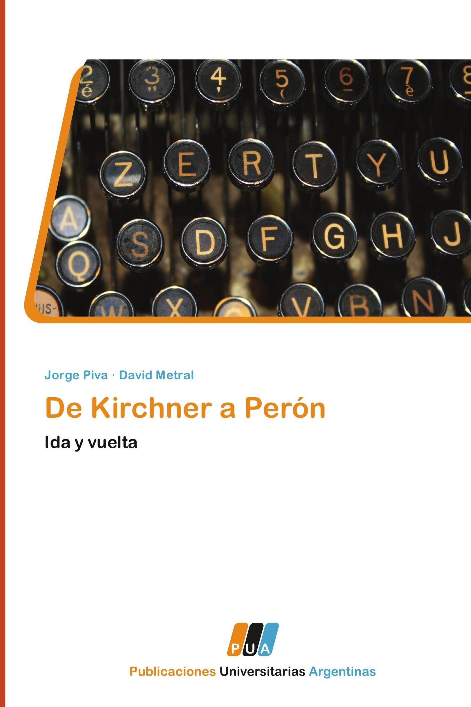 De Kirchner a Perón