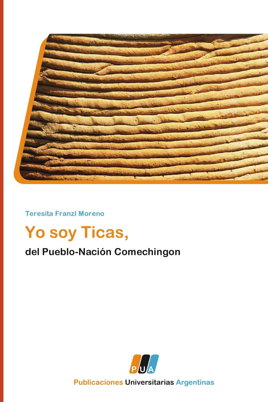 Yo soy Ticas,