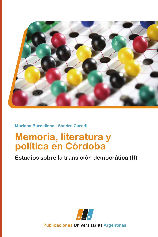 Memoria, literatura y política en Córdoba