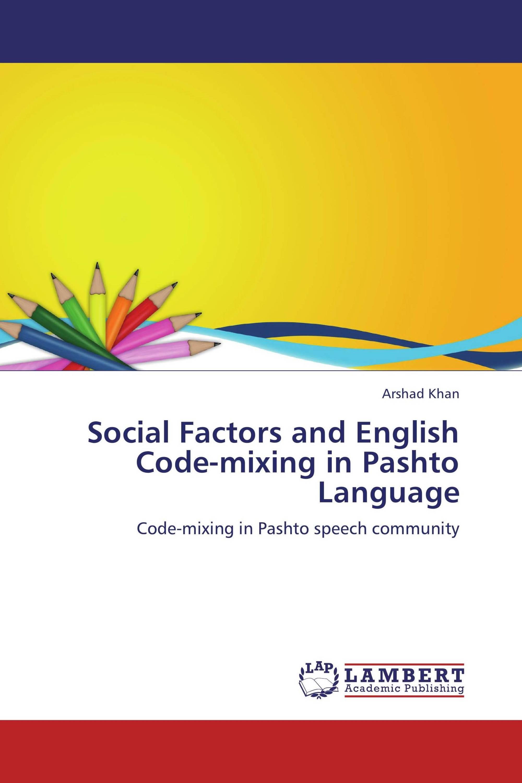 Social Factors and English Code-mixing in Pashto Language