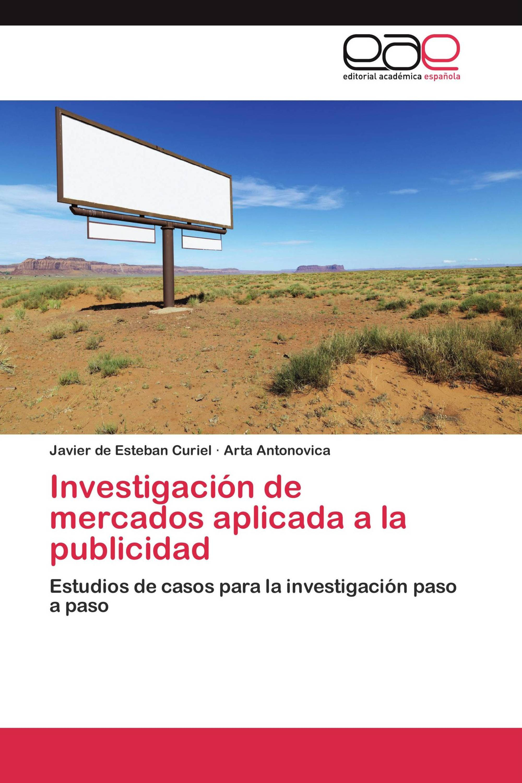 Investigación de mercados aplicada a la publicidad