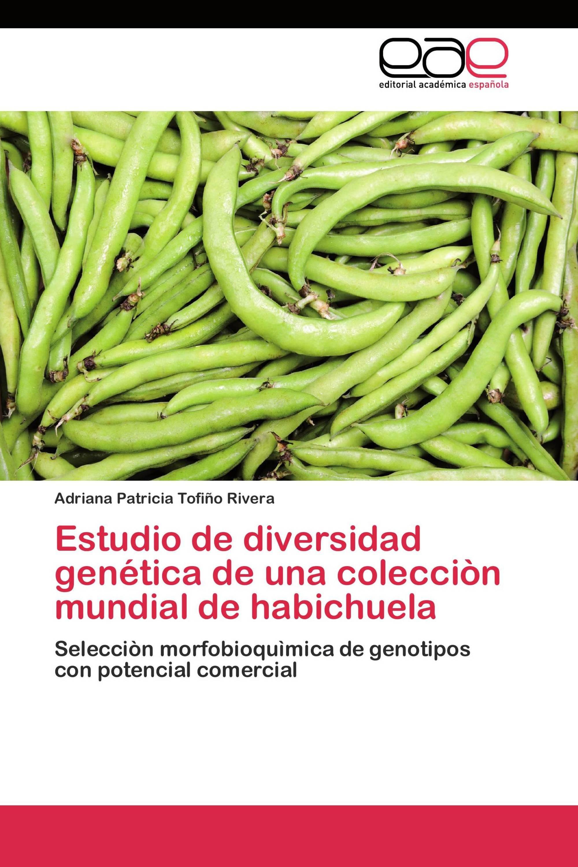 Estudio de diversidad genética de una colecciòn mundial de habichuela