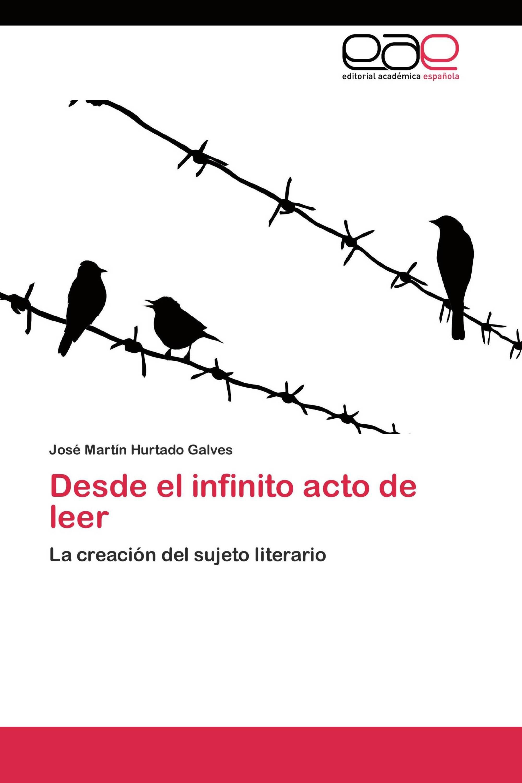 Desde el infinito acto de leer
