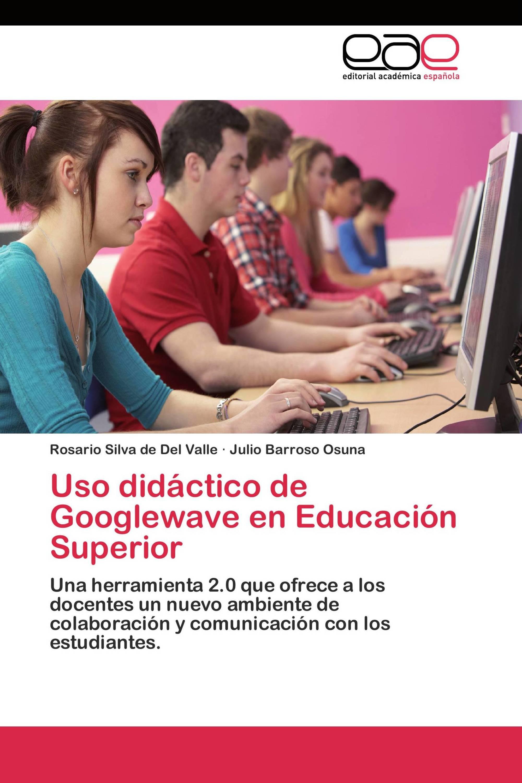 Uso didáctico de Googlewave en Educación Superior