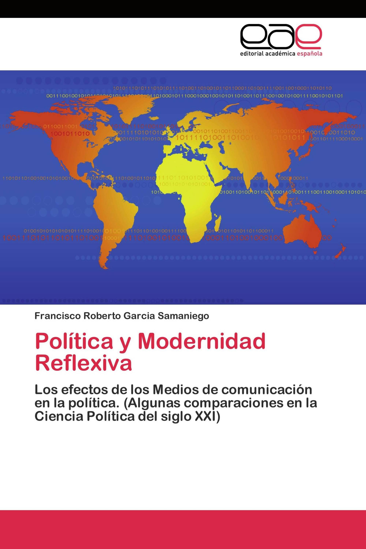 Política y Modernidad Reflexiva