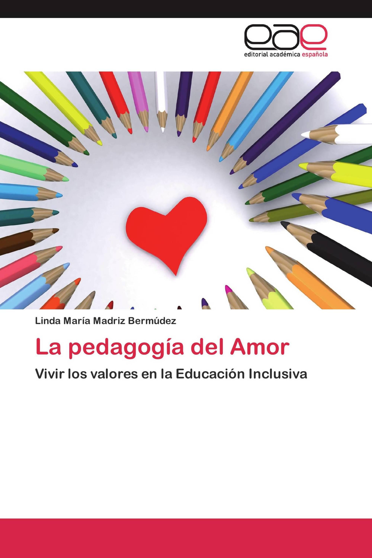 La pedagogía del Amor