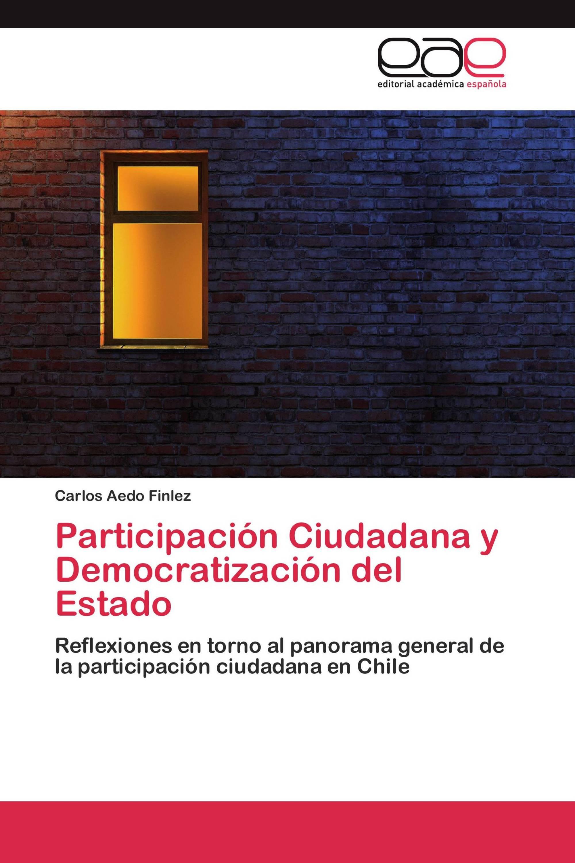 Participación Ciudadana y Democratización del Estado