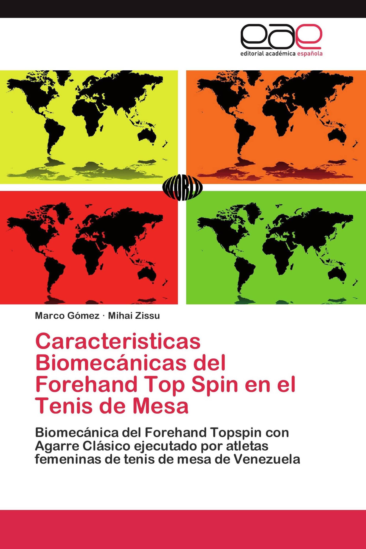 Caracteristicas Biomecánicas del Forehand Top Spin en el Tenis de Mesa
