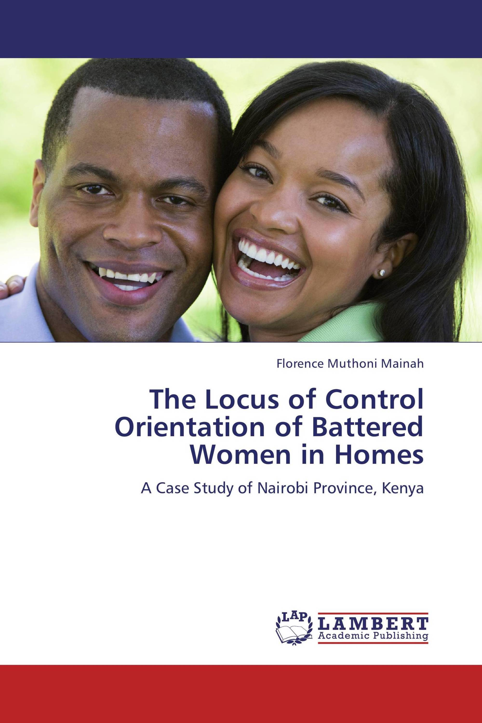 The Locus of Control Orientation of Battered Women in Homes