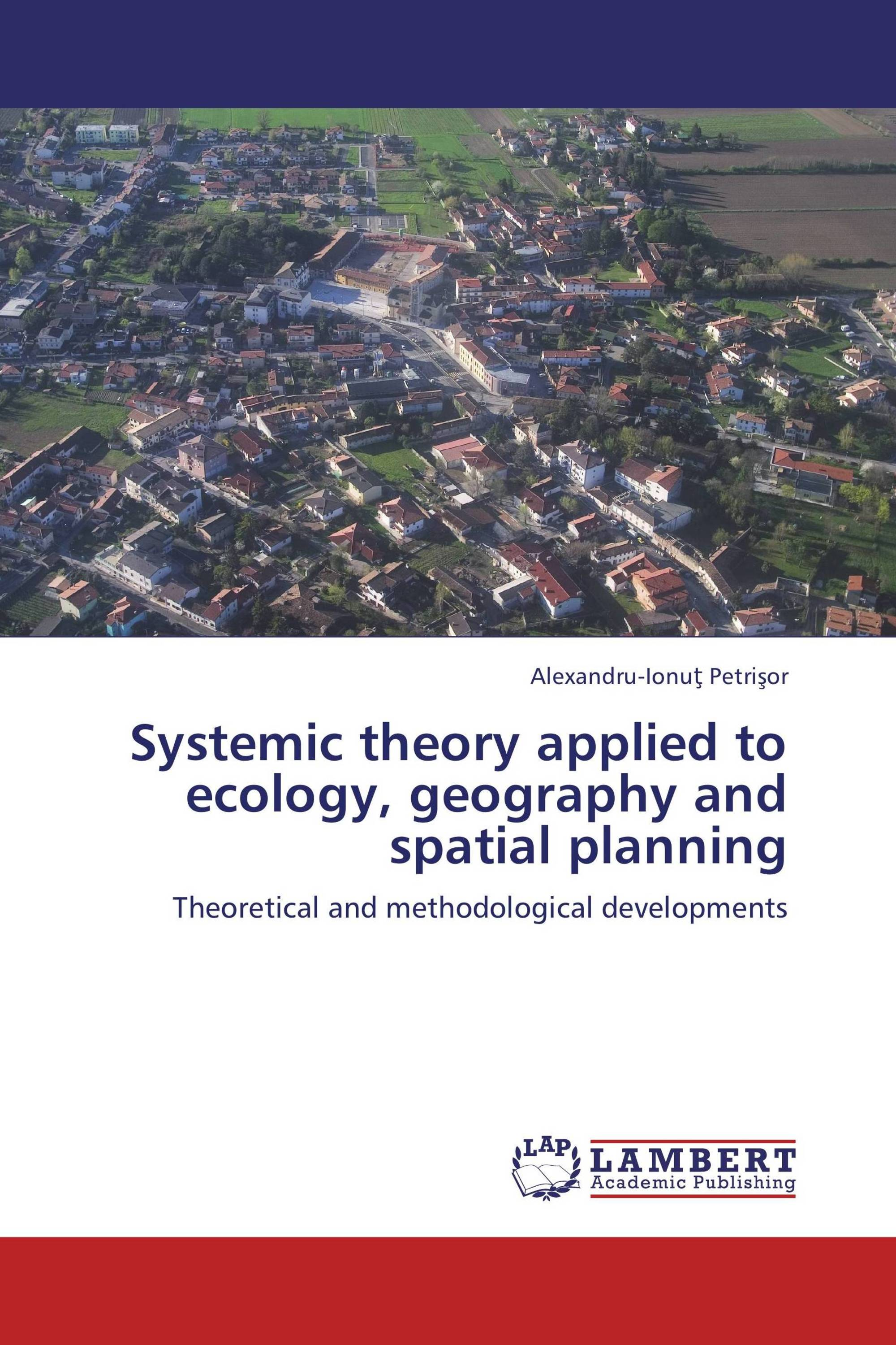 Systemic theory applied to ecology, geography and spatial planning