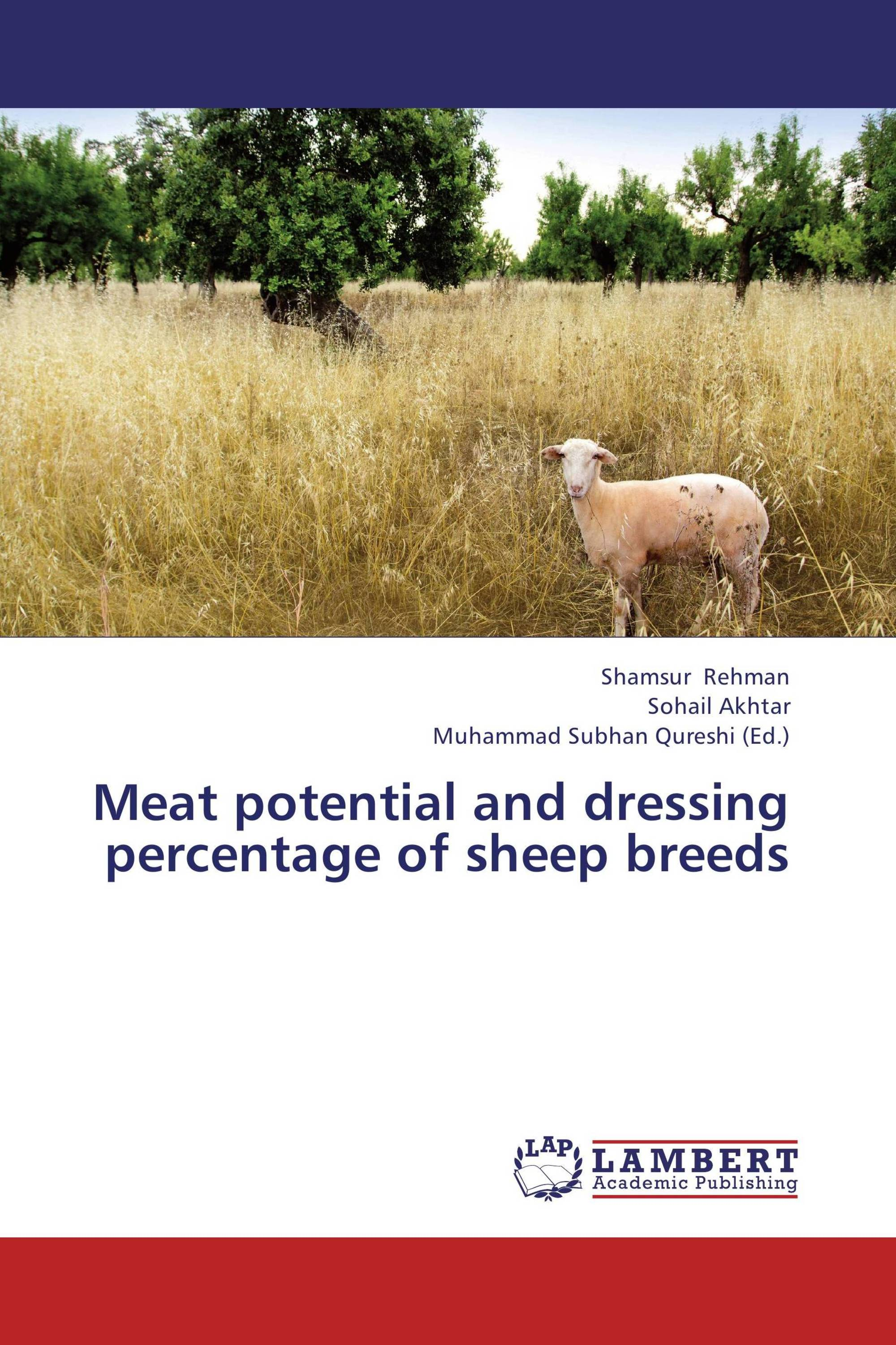 Meat potential and dressing percentage of sheep breeds / 978-3-8465