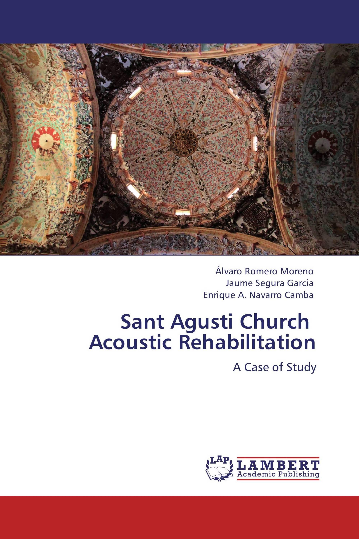Sant Agusti Church   Acoustic Rehabilitation