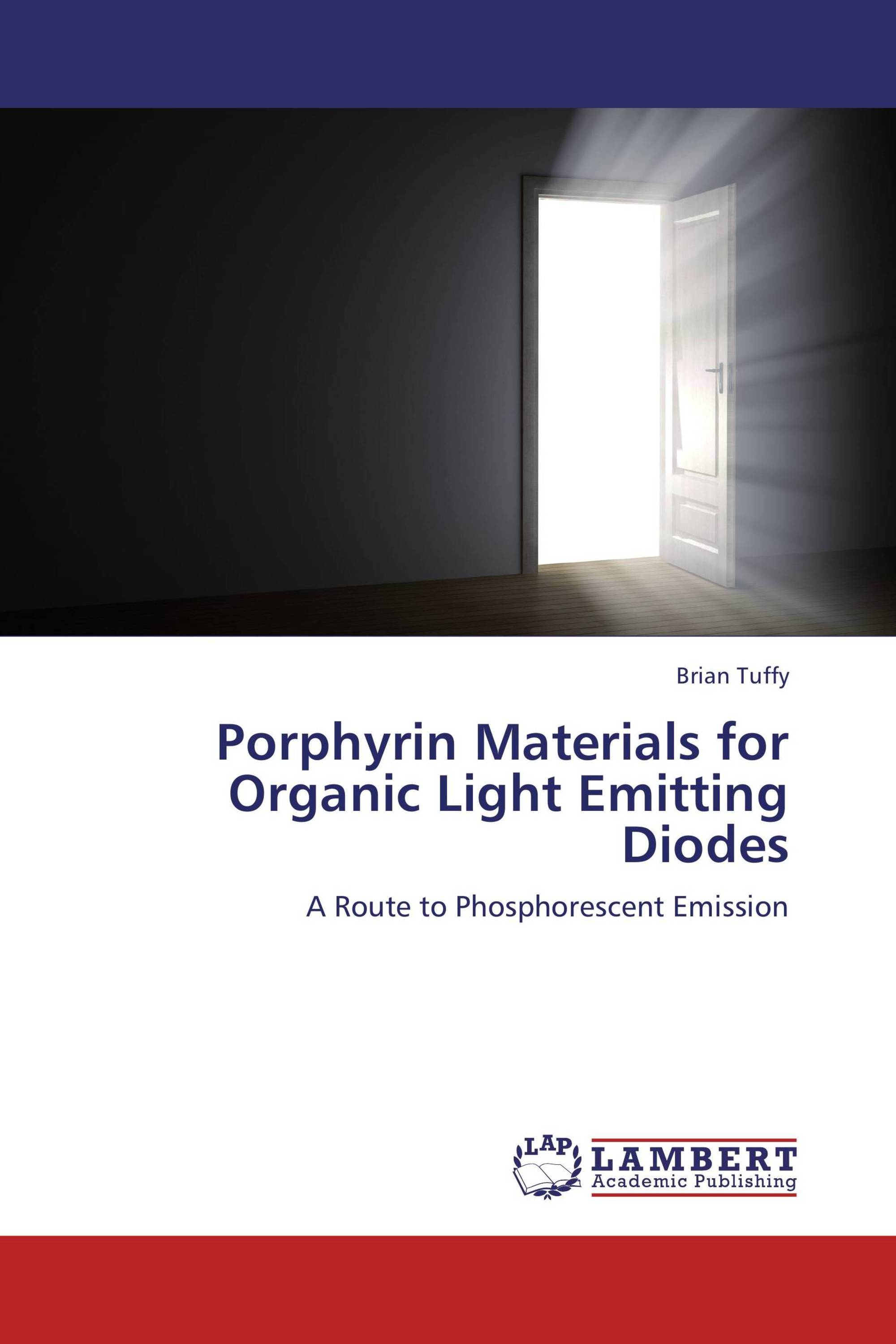 Porphyrin Materials for Organic Light Emitting Diodes ...