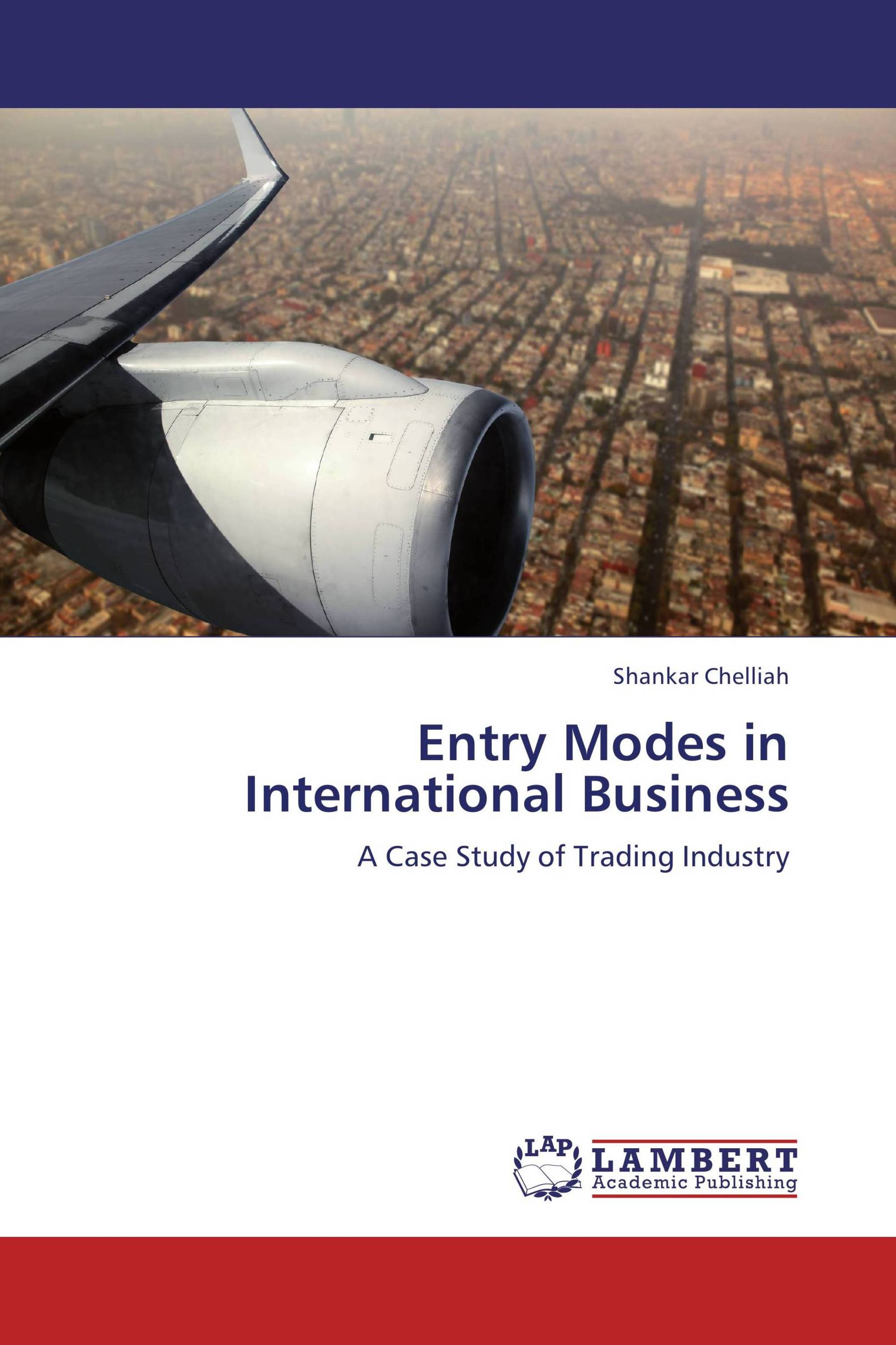 modes of entering international business Mncs can choose between six international entry mode strategies: exporting, licensing, a turnkey project, franchising, joint ventures and wholly-owned subsidiaries there are many factors which affect a company's decision of entry modes.