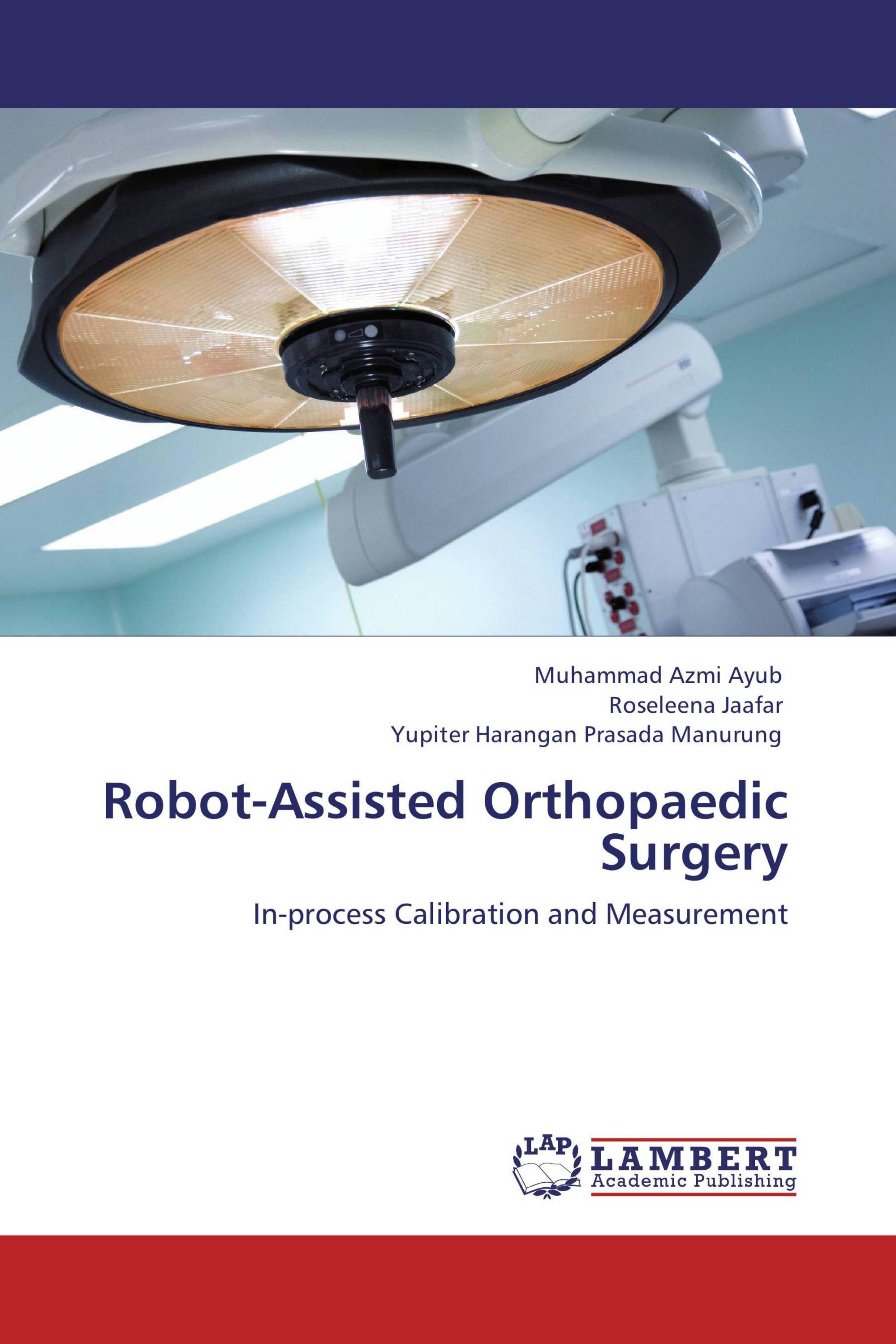 Robot-Assisted Orthopaedic Surgery