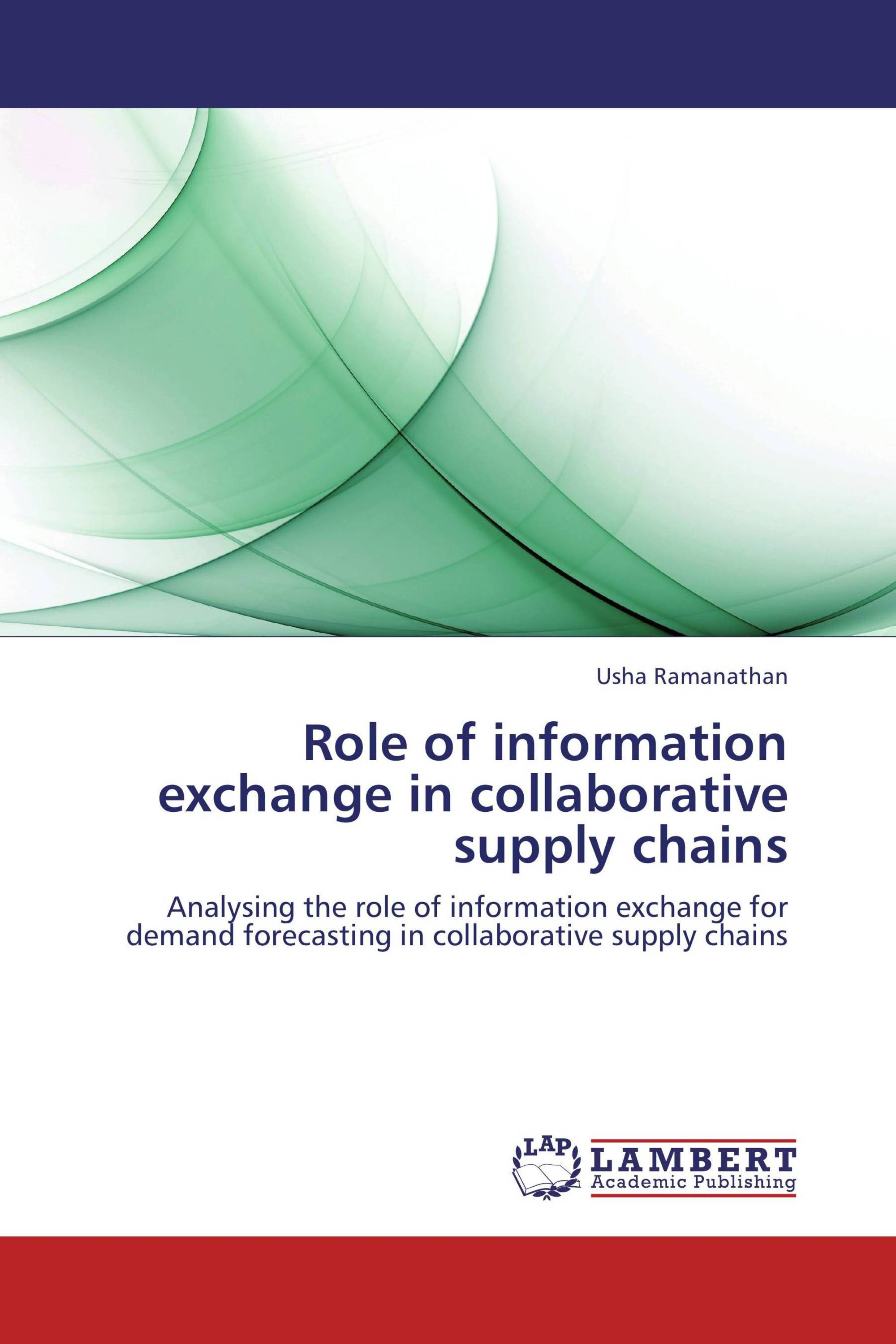 Role of information exchange in collaborative supply chains