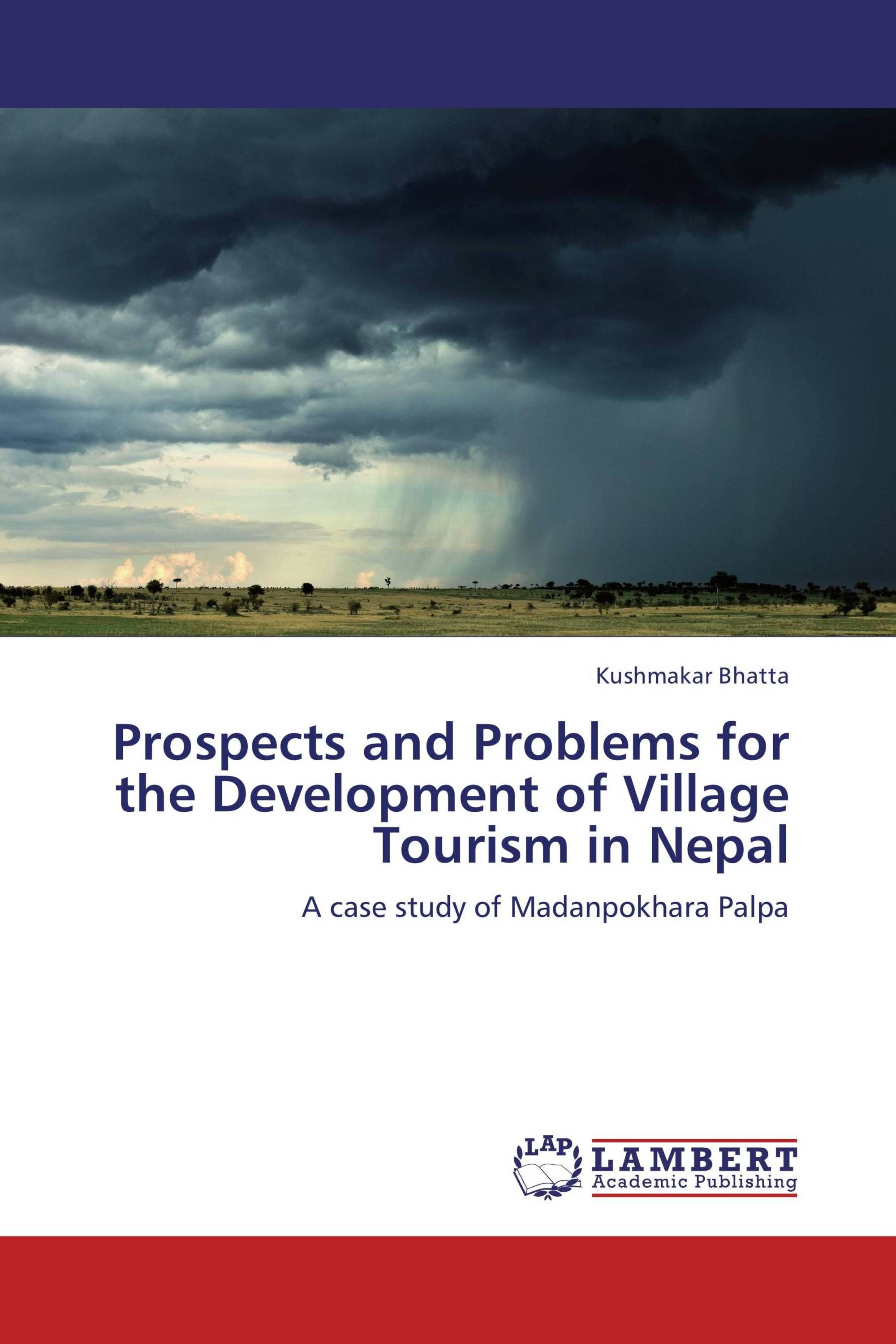 Prospects and Problems for the Development of Village Tourism in