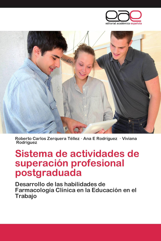 Sistema de actividades de superación profesional postgraduada