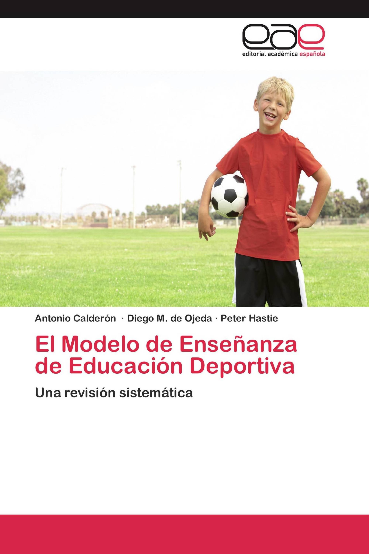 El Modelo de Enseñanza de Educación Deportiva