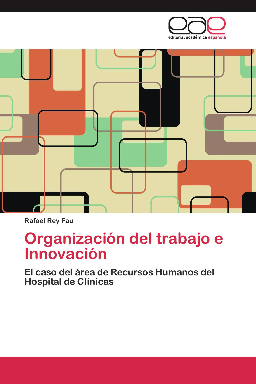 Organización del trabajo e Innovación