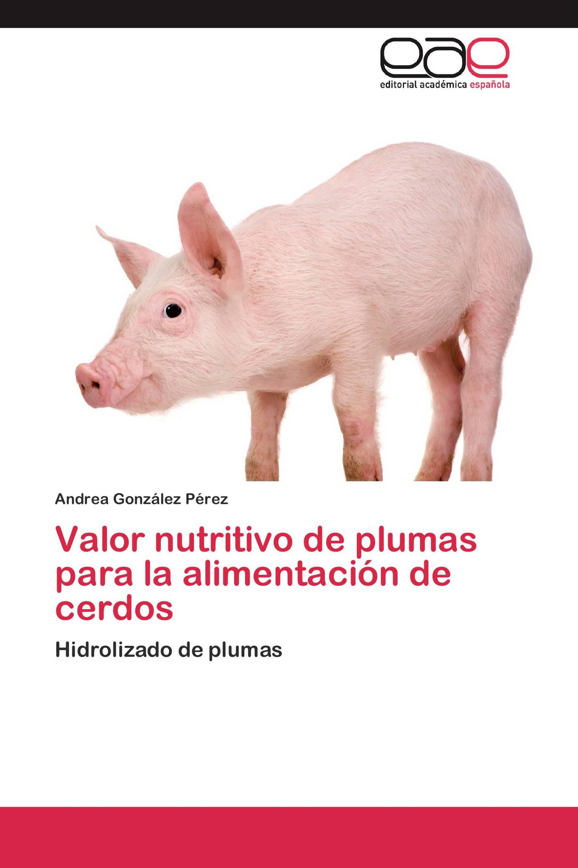 Valor nutritivo de plumas para la alimentación de cerdos
