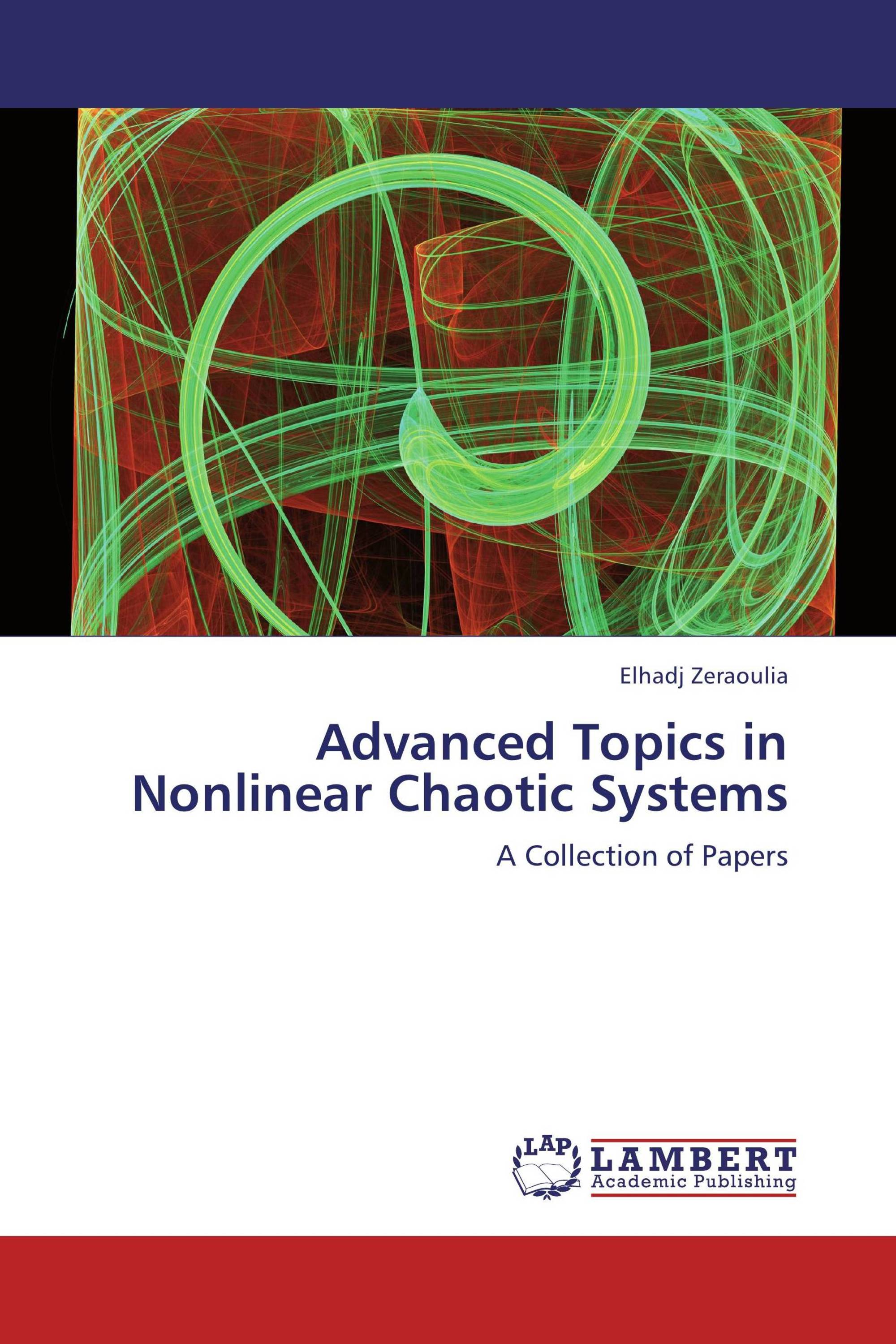 It's time to publish your thesis. Publish now · Back · Advanced Topics in Nonlinear  Chaotic Systems