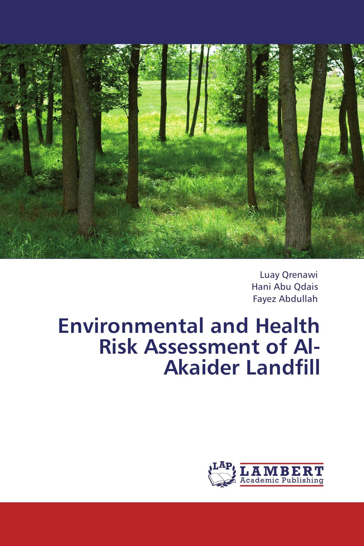 Environmental and Health Risk Assessment of Al-Akaider Landfill